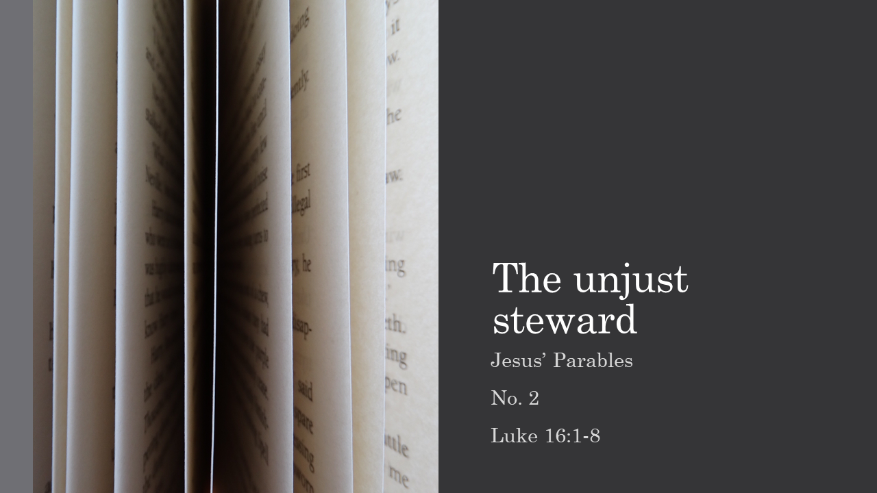The unjust steward - Title slide