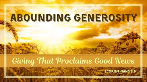 Nov 17th, 2019: Giving That Proclaims Good News