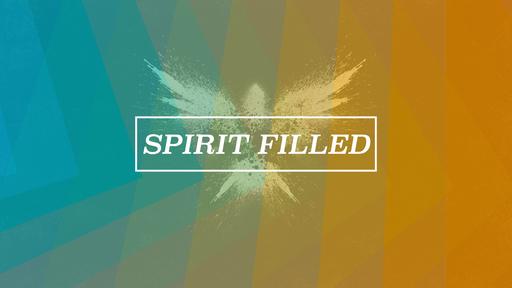 Spirit-Filled Christian: Part 2