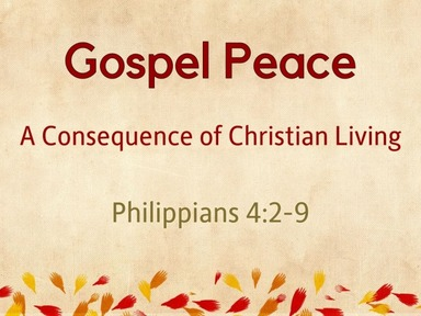 Gospel Peace: A Consequence of Christian Living