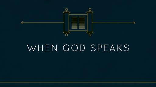 When God Speaks Part 1