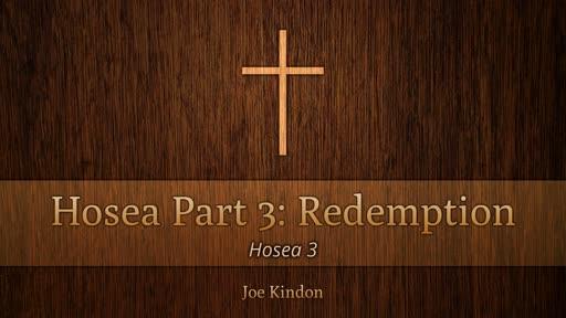 Hosea Part 3: Redemption