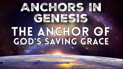 The Anchor of Gods Saving Grace