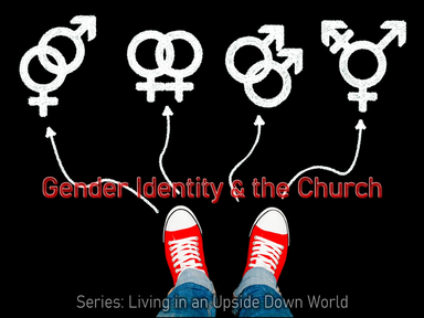 Gender Identity and the Church, Sunday November 17, 2019