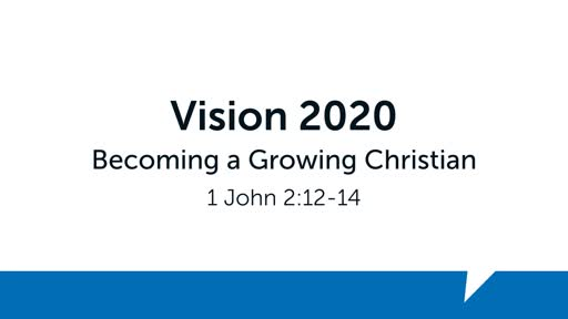 Becoming a Growing Christian