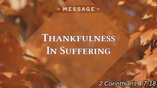 Thankfulness in Suffering