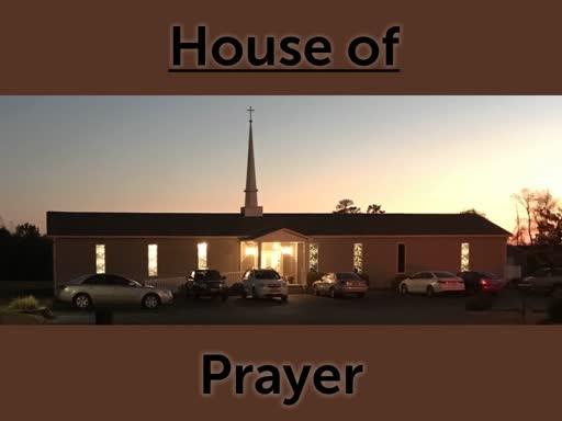 House of Prayer (Part 2)