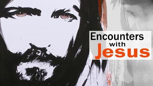 Jesus Encounters - Robert