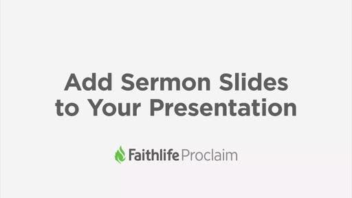 Add Sermon Slides To Your Presentation