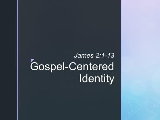 Gospel-Centered Identity