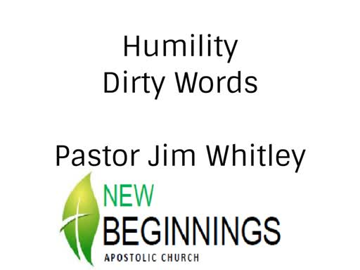 Wed 11-20 Humility Dirty Words