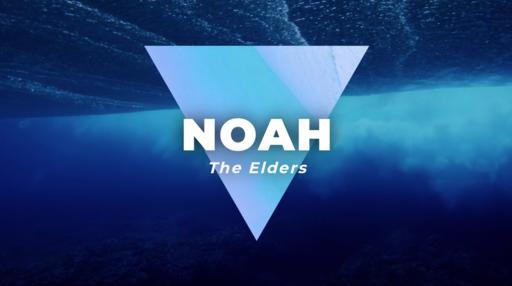 455 - The Elders - Noah
