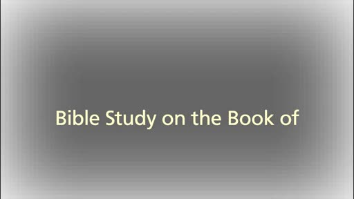 A Bible Study on the Book of Revelation - Bible Study, September 15, 2016