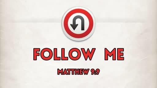 2019-08-11 AM (PI) Follow Me (Matt. 9:9)
