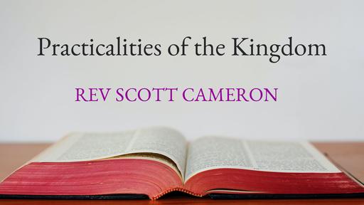 Practicalities of the Kingdom