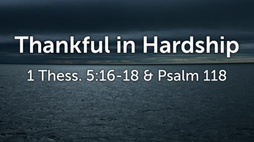 Thankful in Hardship