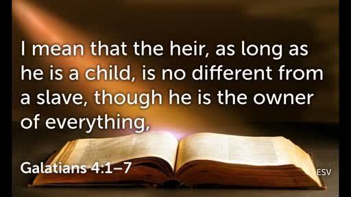 24 Nov Galatians 4:1-6