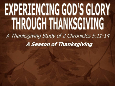 Experiencing God's Glory Through Thanksgiving