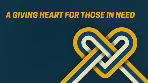 A Giving Heart for Those in Need