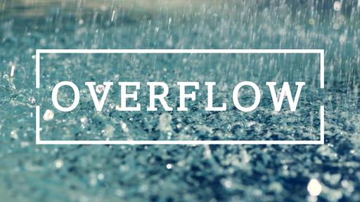 Overflowing Thankfulness