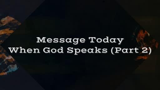 When God Speaks Part 2