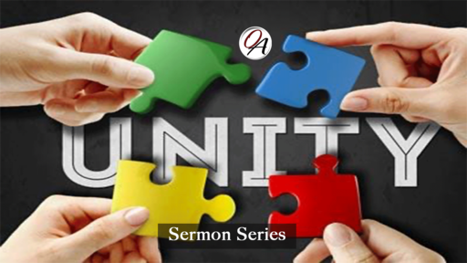"Unity PT 3 ""God's Original Intent - The Traits of Unity"""