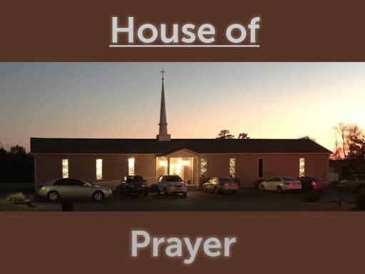 House of Prayer Part 3