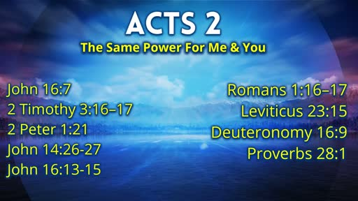 11.24.2019 Acts 2 The Power For Me And You