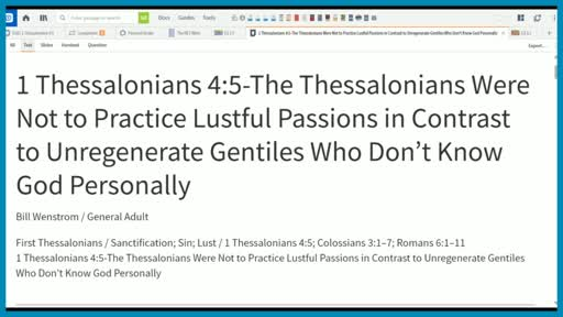 1 Thessalonians 4:5-The Thessalonians Were Not to Practice Lustful Passions in Contrast to Unregenerate Gentiles Who Don't Know God Personally