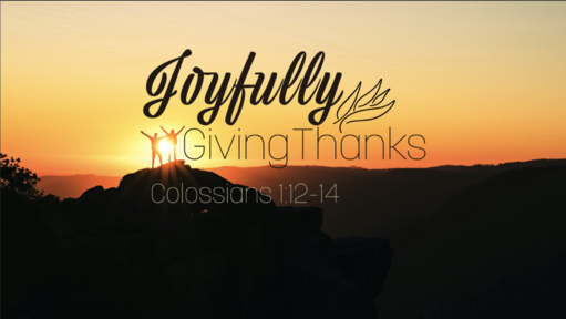 Joyfully Giving Thanks