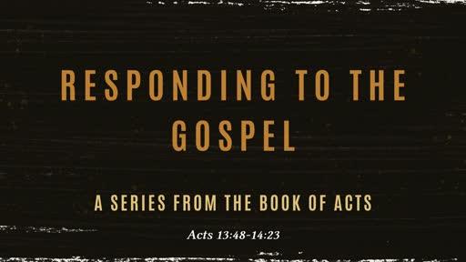 Responding to the Gospel