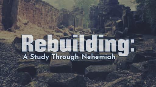 Nehemiah 4 - Sunday November 24, 2019