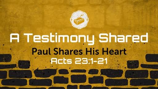 A Testimony Shared