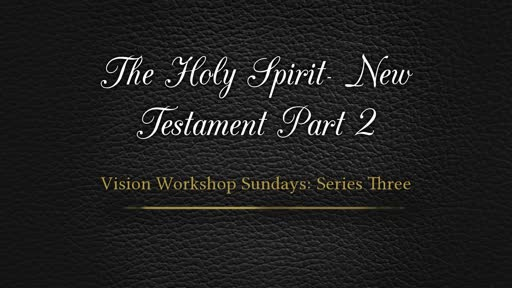 The Holy Spirit in the NT--Part 2_ Pastor Georgia Harris