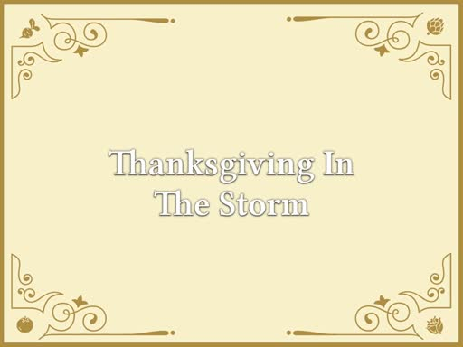 Thanksgiving In The Storm