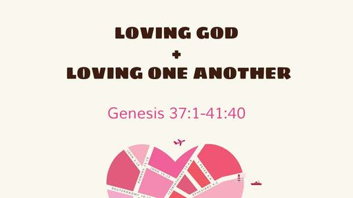 Loving God And Loving One Another
