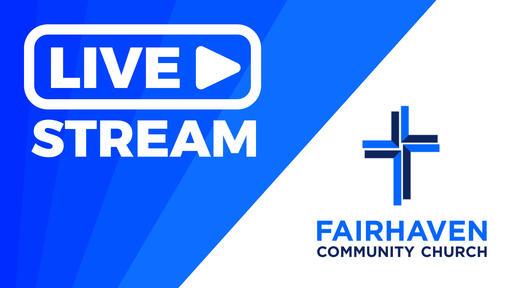 Fairhaven Live Stream