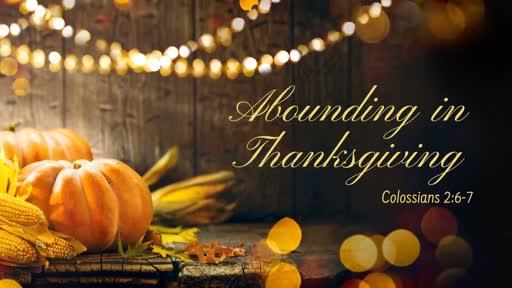 Nov 27th, 2019: Thanksgiving Message 2019