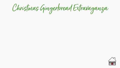 GINGERBREAD - THURSDAY