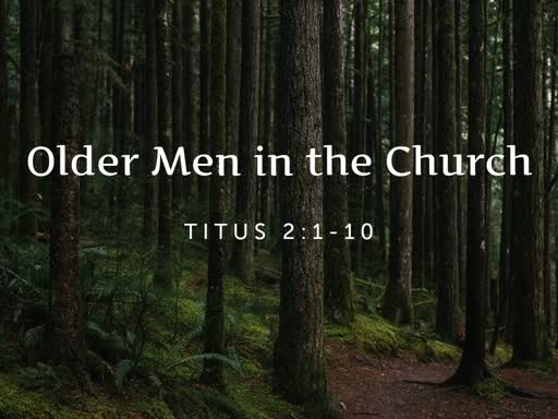Older Men in the Church