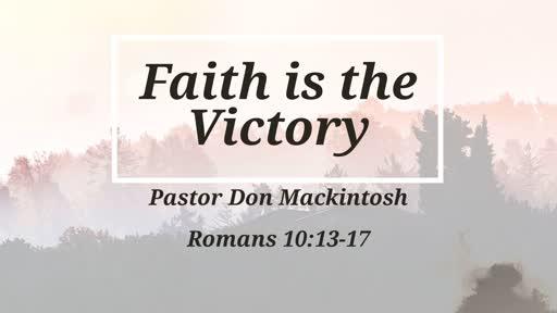 Faith is the Victorhy