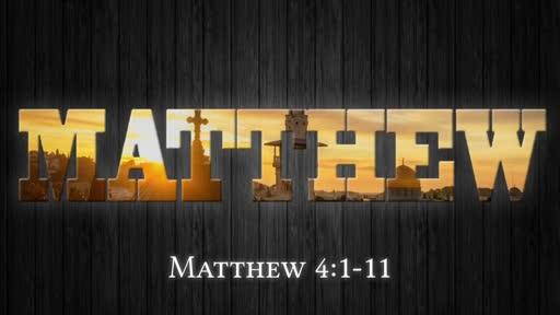 Matthew 4:1-11 (Part 1)