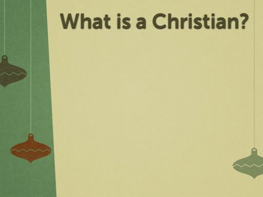 A Christian is someone who is in Christ
