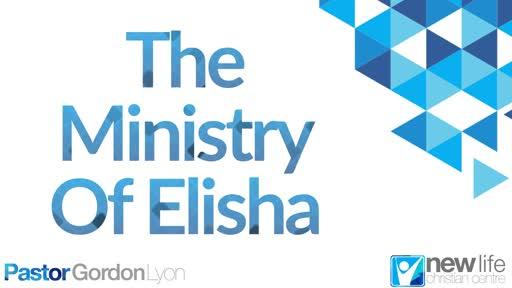 The Ministry Of Elisha Gordon Lyon 1 Dec