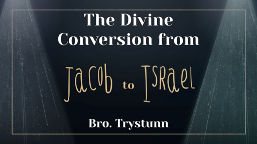 The Divine Conversion from Jacob to Israel