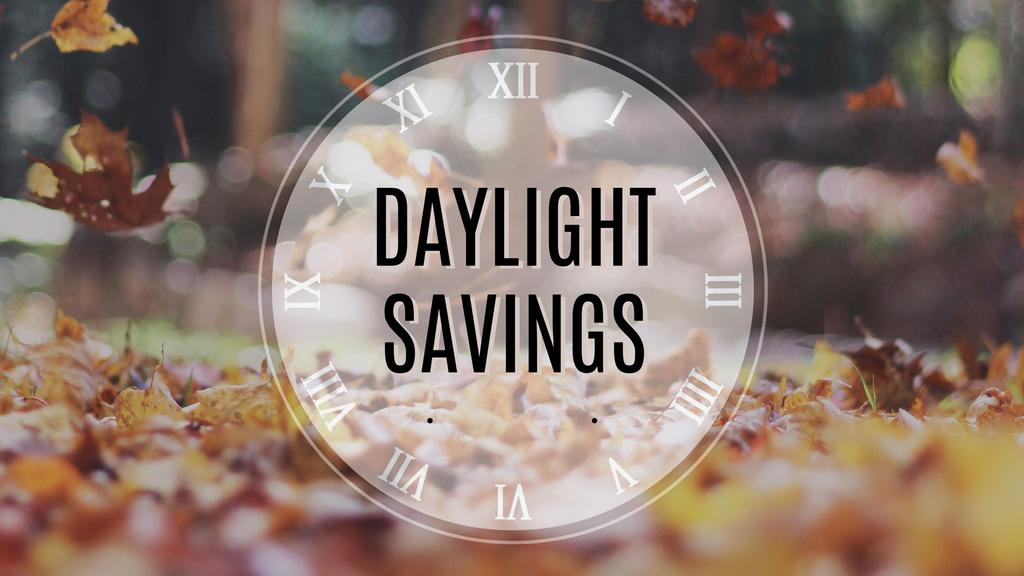 Daylight Savings large preview