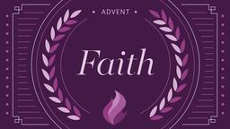 Advent Series Faith 16x9 PowerPoint Photoshop image