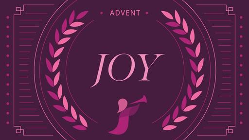Advent Series Joy