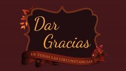 Giving Thanks dar gracias 16x9 PowerPoint Photoshop image