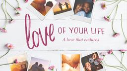 Love of Your Life 16x9 PowerPoint Photoshop image